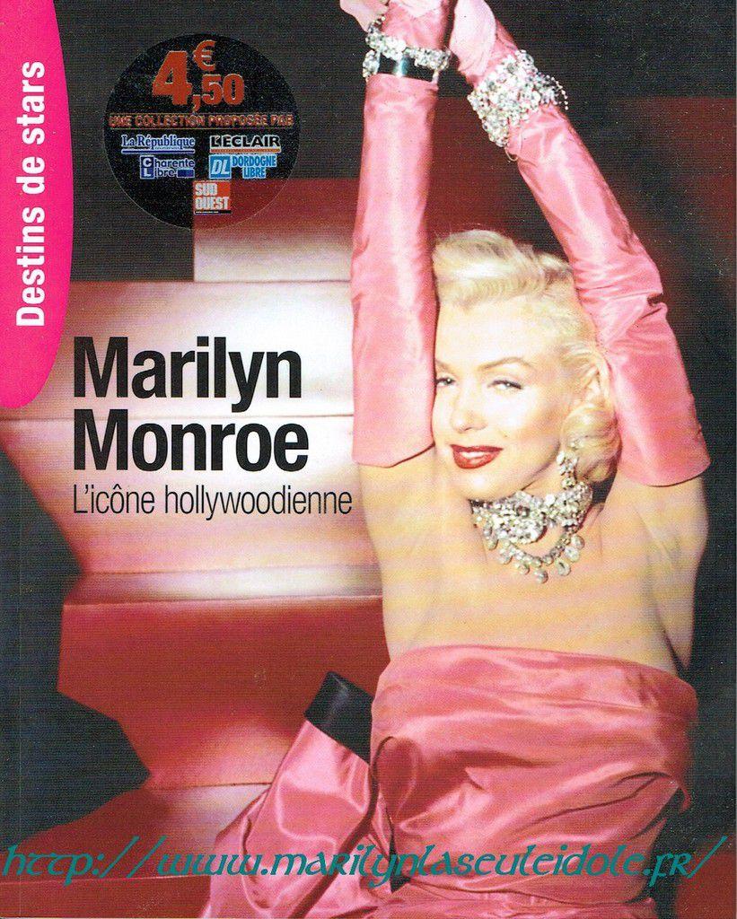 Marilyn Monroe, l'icône hollywoodienne par Bertrand Meyer-Stabley