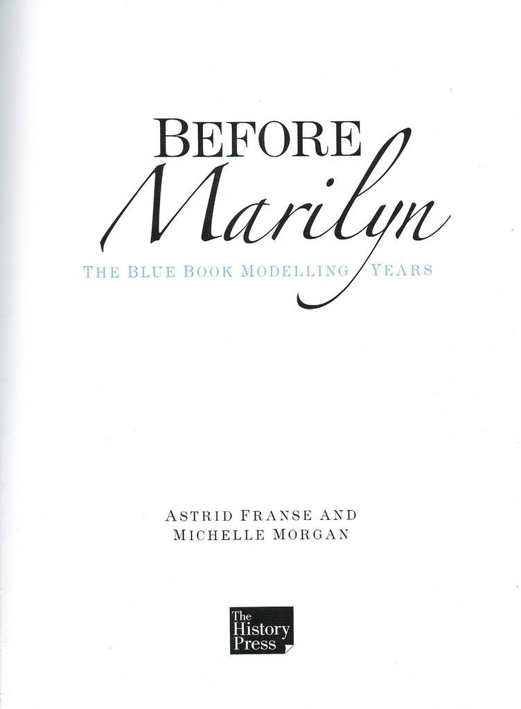 Before Marilyn, the Blue Book Modelling Years by Astrid Franse &amp&#x3B; Michelle Morgan
