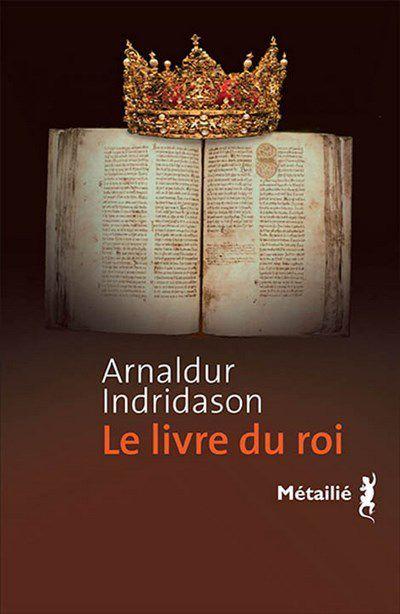 Arnaldur Indridason - Le livre du roi