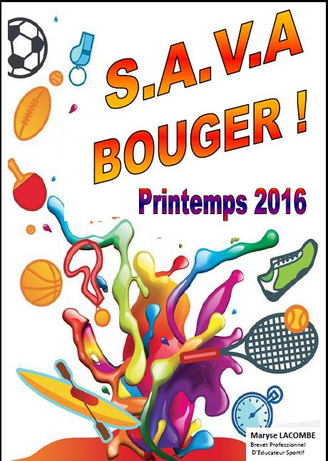 Le printemps 2016 sera sportif à la SAVA