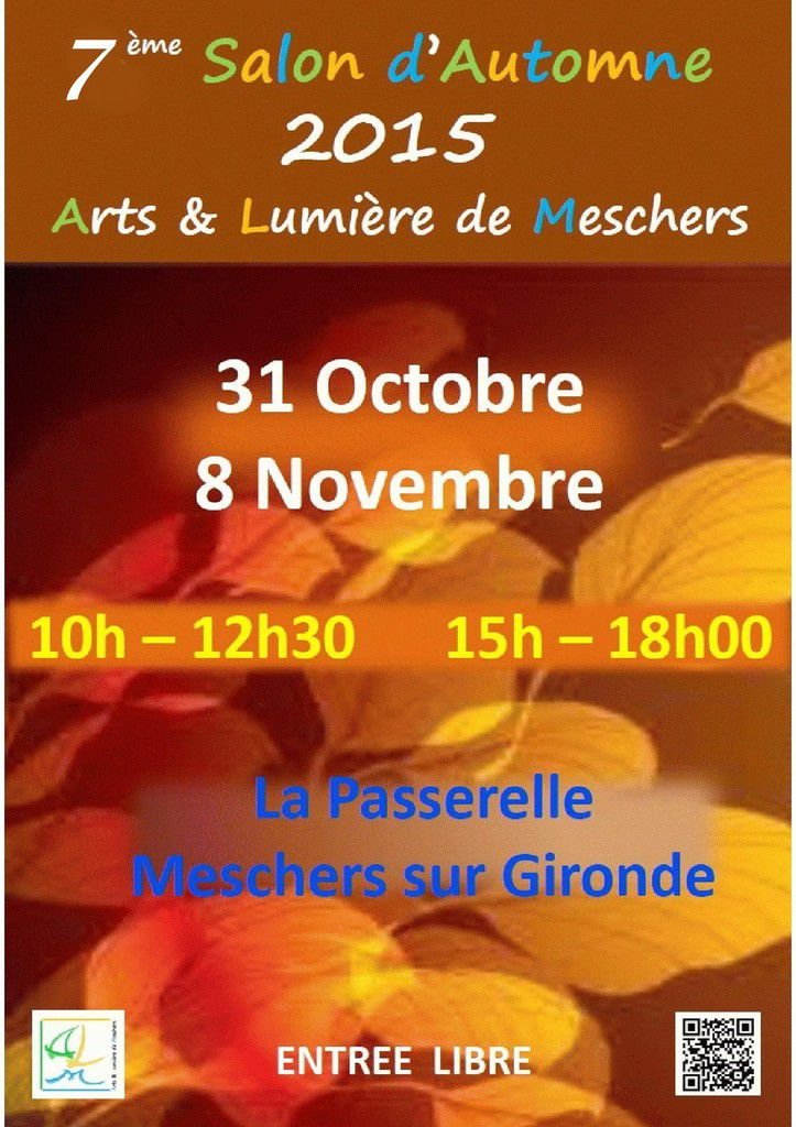 Salon d 39 automne a l m arts et lumi re de meschers for Salon automne