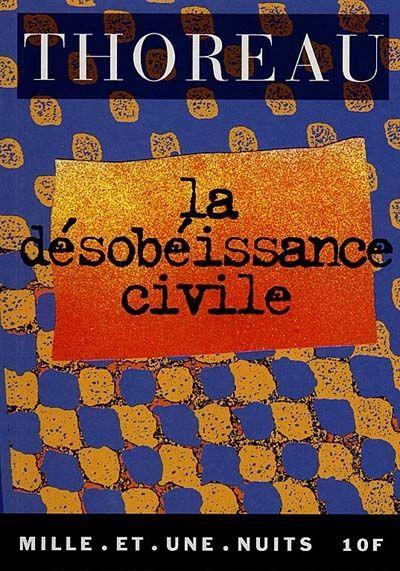 La désobéissance civile d'Henry David Thoreau