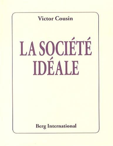 """""""La société idéale"""""""