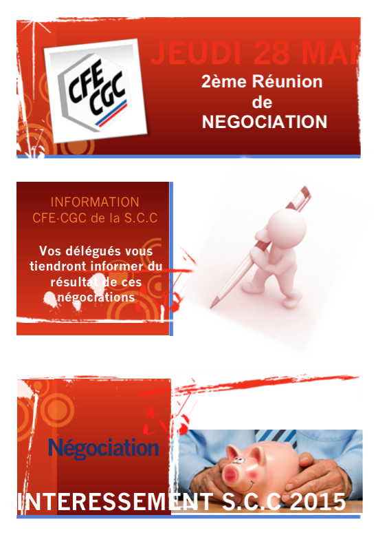 Négociation INTERESSEMENT S.C.C 2015 : Acte 2 !
