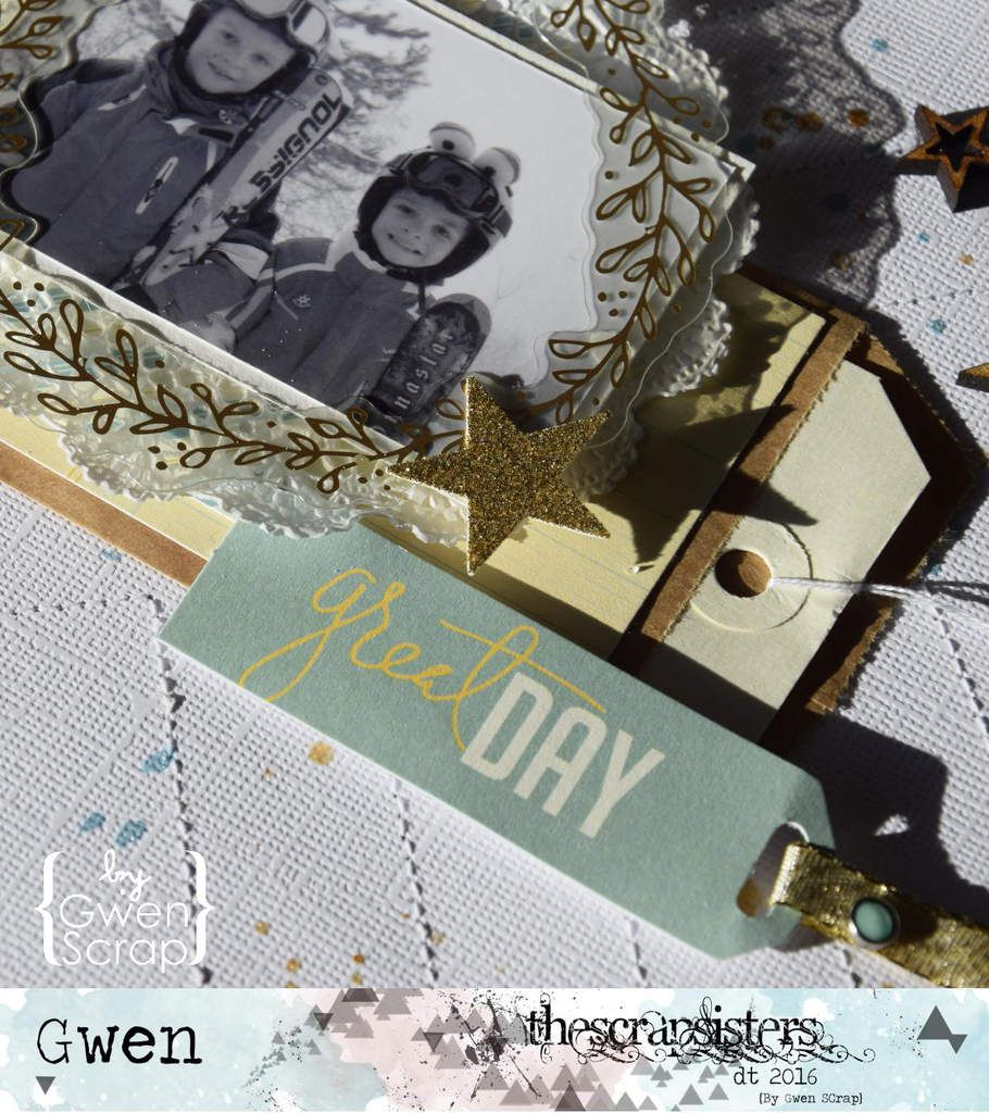 Great Day {DT TheScrapsisters - Défi de février '16}