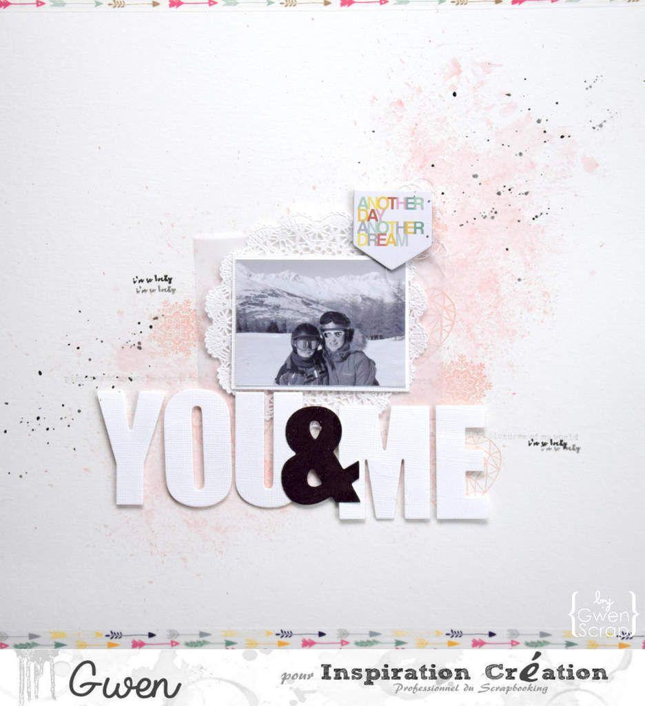 YOU &amp&#x3B; ME {DT Inspiration Création}