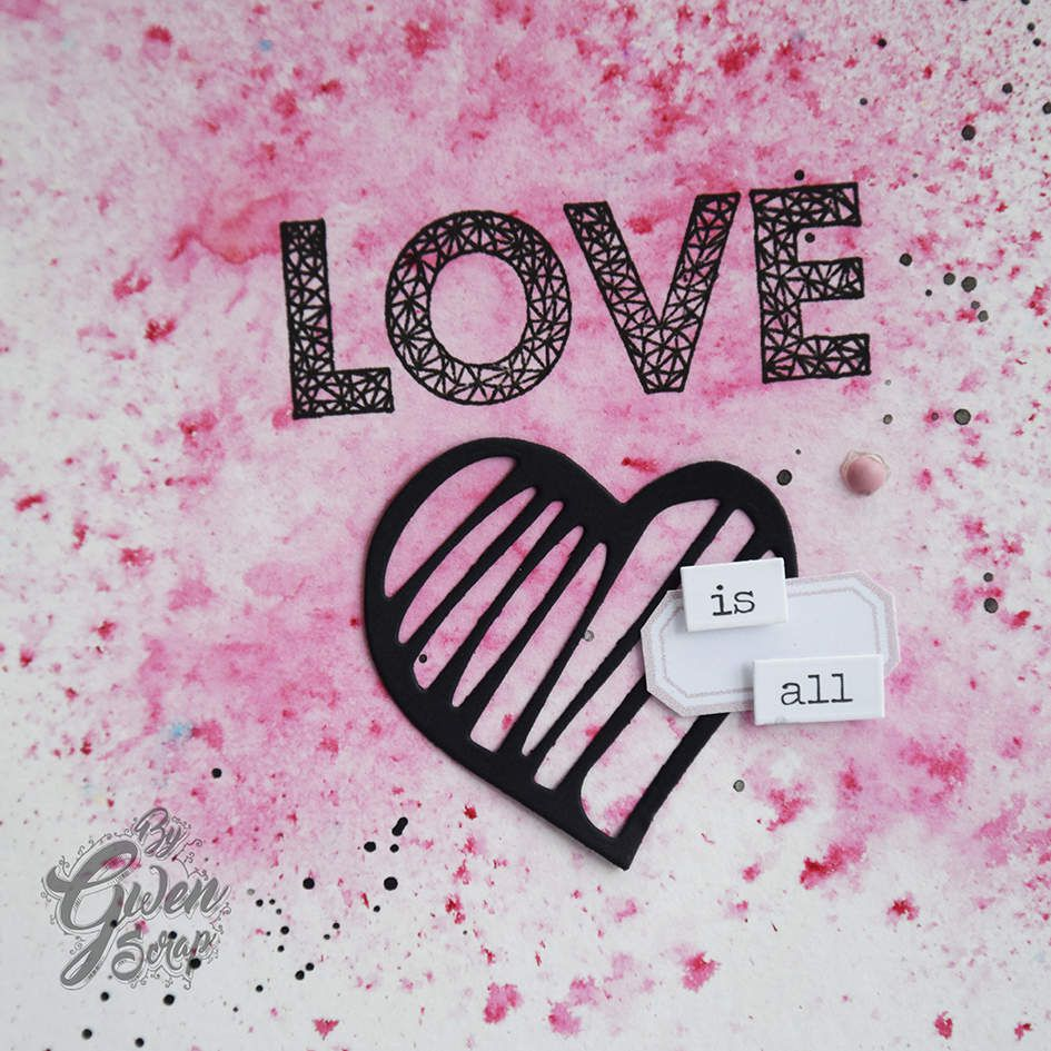 Carte : Love is all {DT DIY&amp&#x3B;Cie}