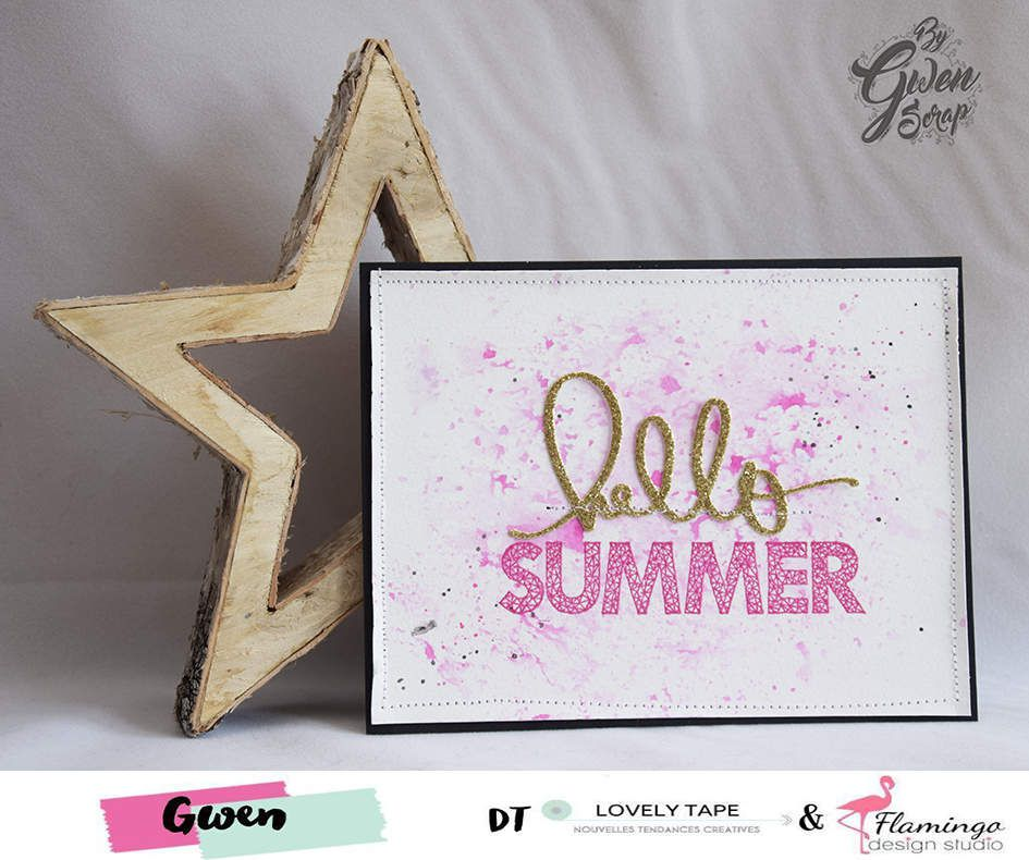 Carte : Hello Summer {DT LovelyTape x FlamingoDesignStudio}