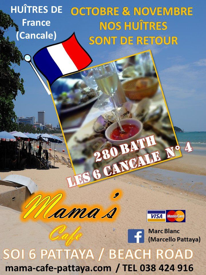 Mama's cafe-Pattaya-Soi 6. FRENCH OYSTERS every days