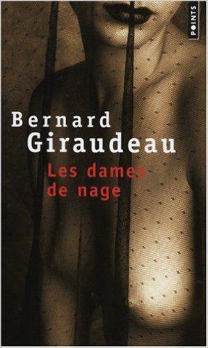 Les dames de nage - Bernard Giraudeau