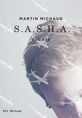 S.A.S.H.A. Vol 459 - Martin Michaud