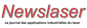 Newslaser : le journal des applications industrielles du laser