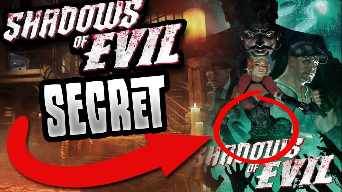 Avoir le secret de Shadows of Evil Black ops 3