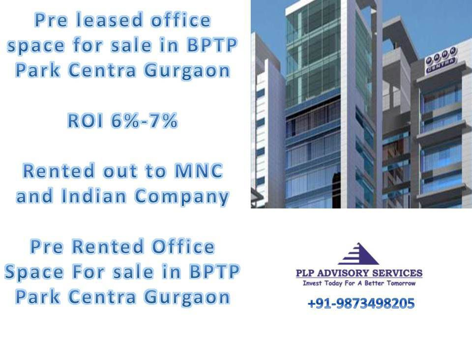 pre rented property in bptp park centre gurgaon