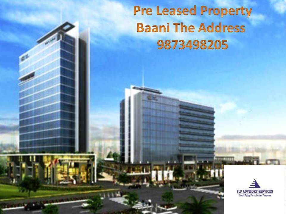 Pre Leased Property For sale In baani the address Gurgaon:9873498205