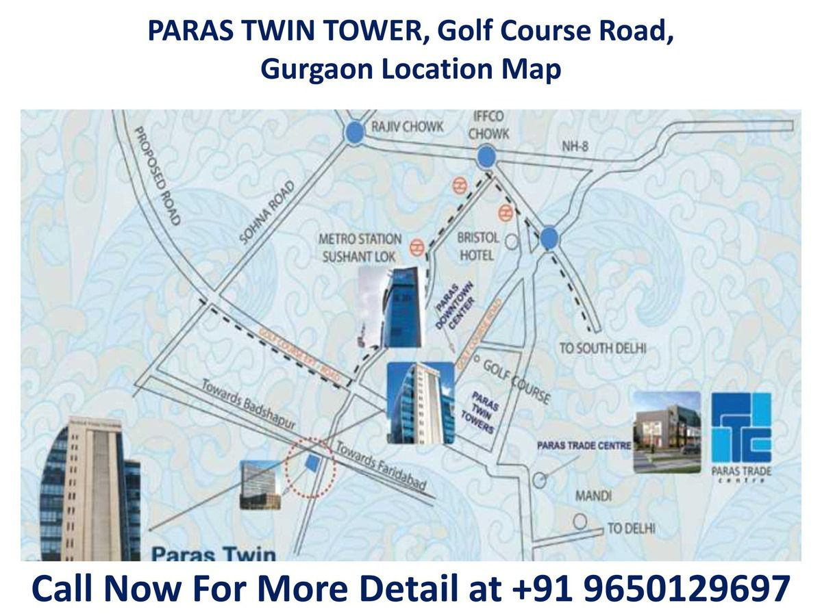 PARAS TWIN TOWER, Golf Course Road, Gurgaon Location Map  || 9650129697 ||