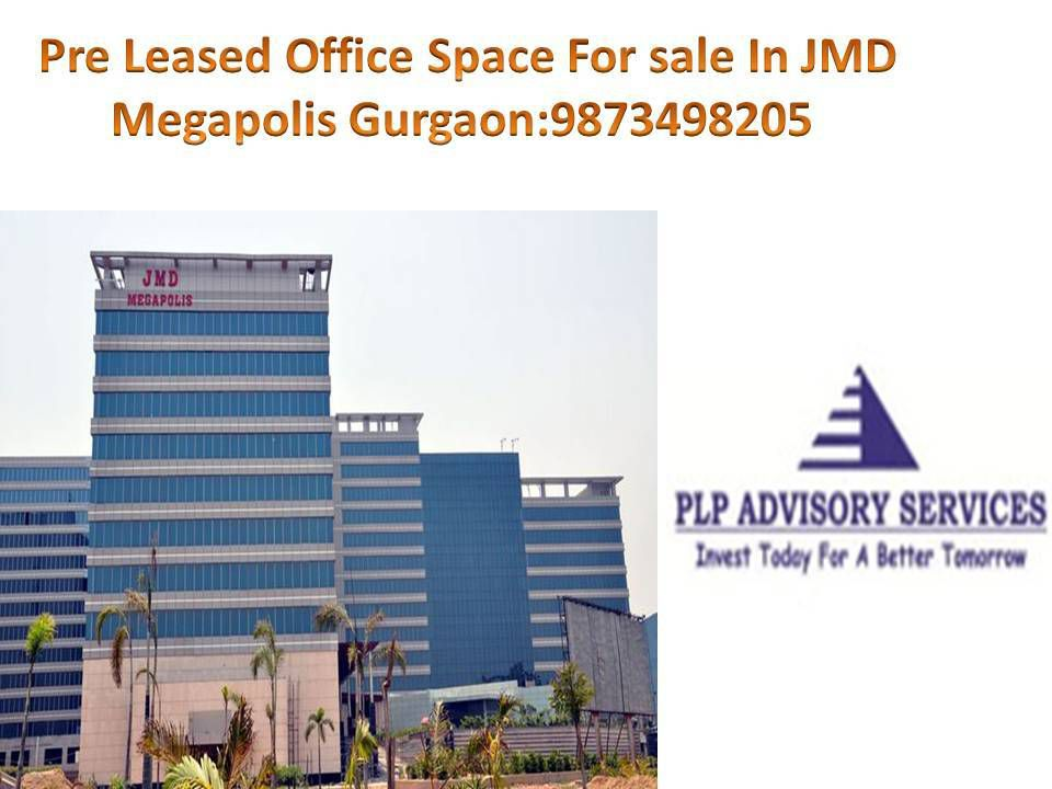 Office space for sale in JMD Megapolis:9873498205