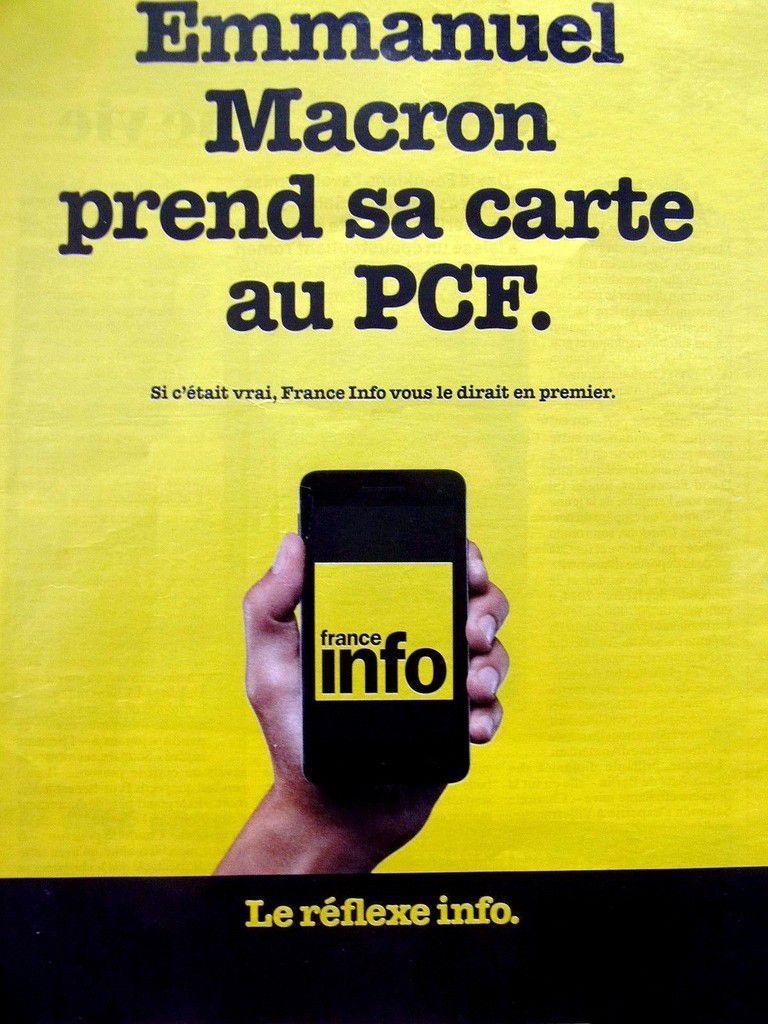 Affiche France-Info - Une campagne publicitaire de 2014 - Comment traduire aujourd'hui ? Emmanuel Macron a un programme. Si c'était vrai, France Info vous le dirait en premier.