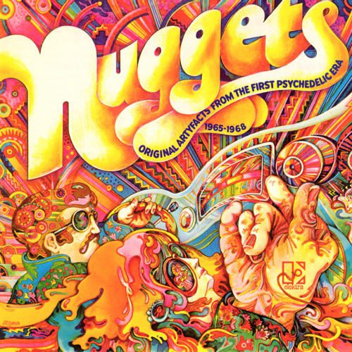 "Les compilations ""garage et psychedelic"" NUGGETS"