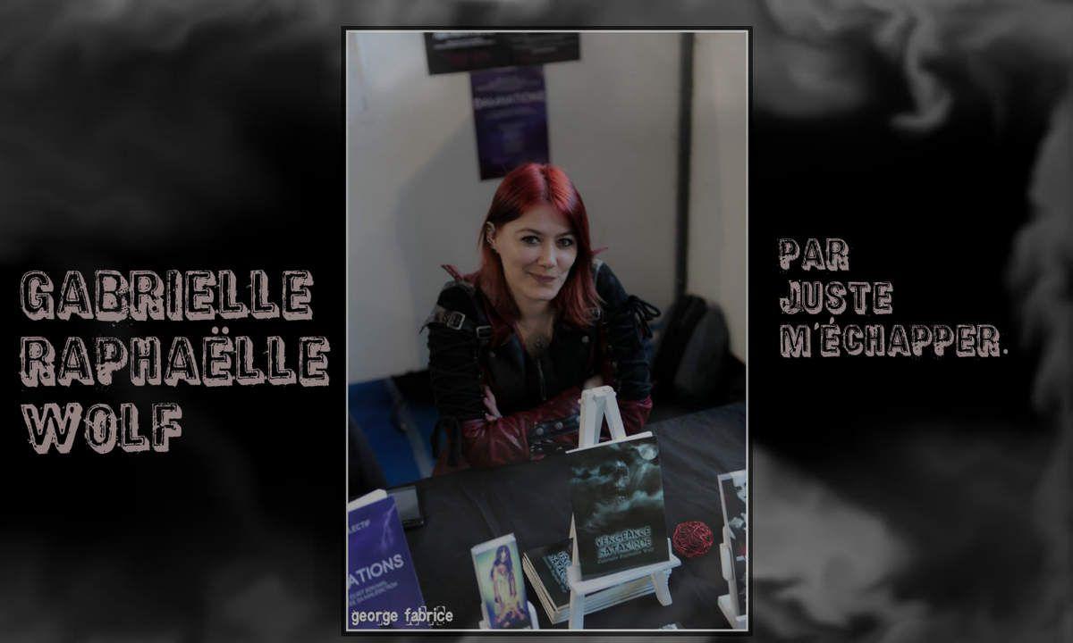 Interview n°9: Gabrielle Raphaëlle Wolf.