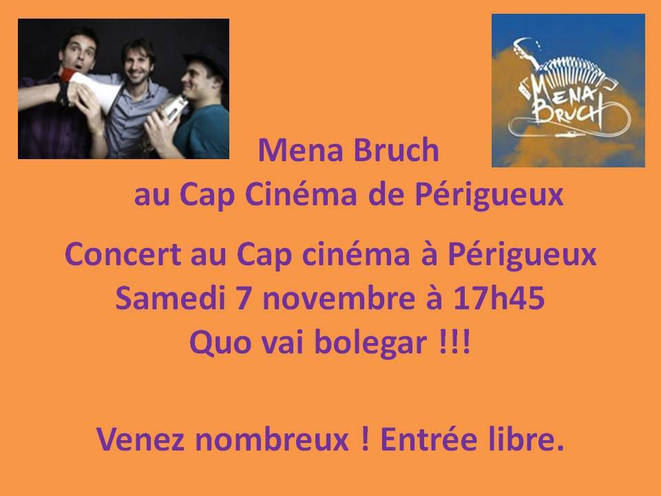 concert de mena bruch au cap cin ma de p rigueux le 7 novembre le blog de foie gras. Black Bedroom Furniture Sets. Home Design Ideas