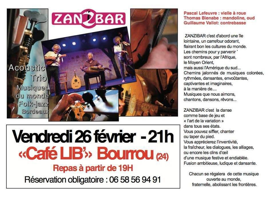 Soirée musicale, au café LIB à Bourrou Vendredi 26 février....