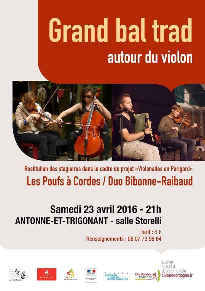 Les Poufs à Cordes, Samedi 23 Avril à Antonne, bal trad à 21h