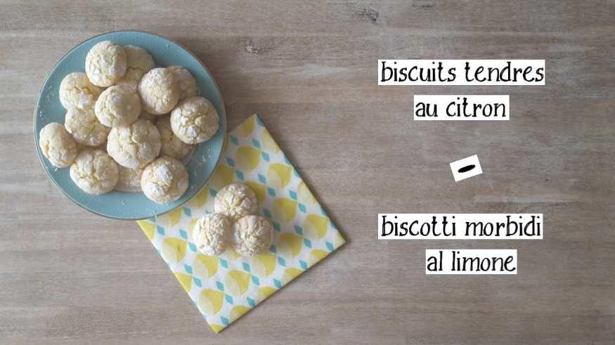 Biscuits tendres au citron - Biscotti morbidi al limone