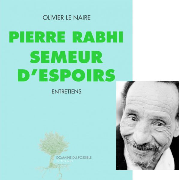 Pierre Rabhi, semeur d'espoirs
