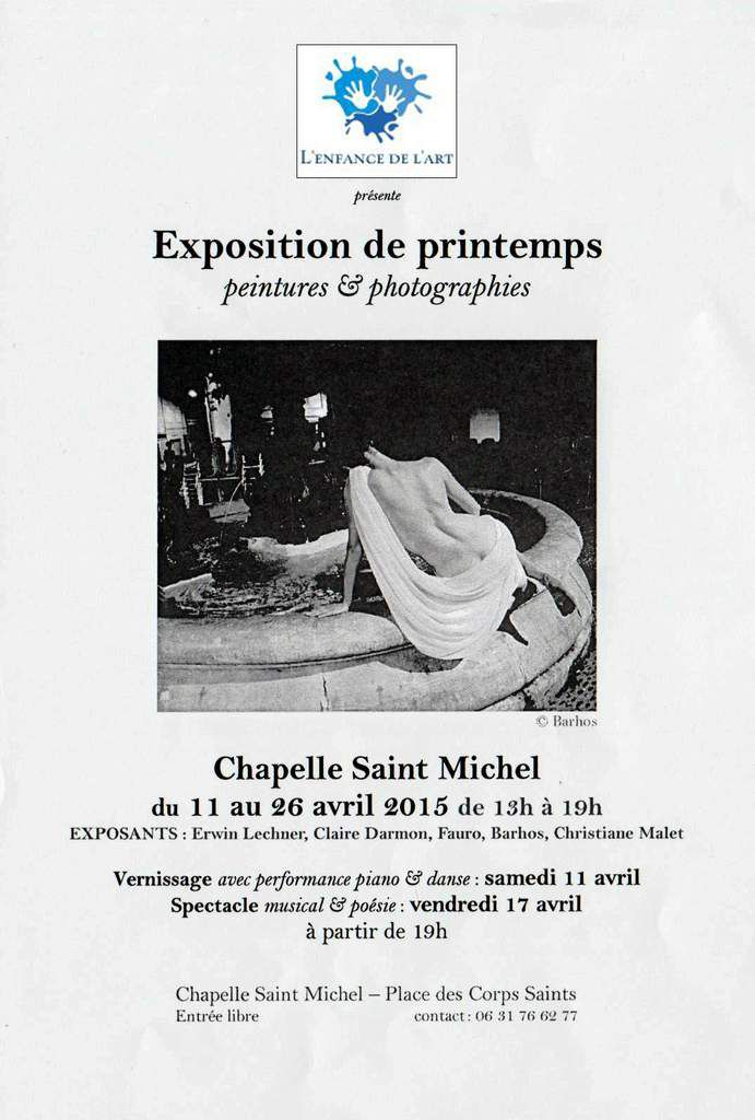 &quot&#x3B;Exposition de printemps : Peintures et Photographies&quot&#x3B;. Spectacle musical et poétique. Du 11 au 26 avril 2015 de 13h à 19h.