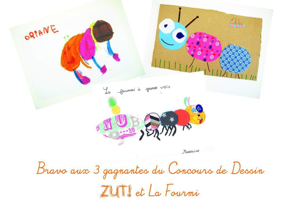 Tadammm ... les gagnants du Concours de Dessin Zut! &amp&#x3B; La Fourmi