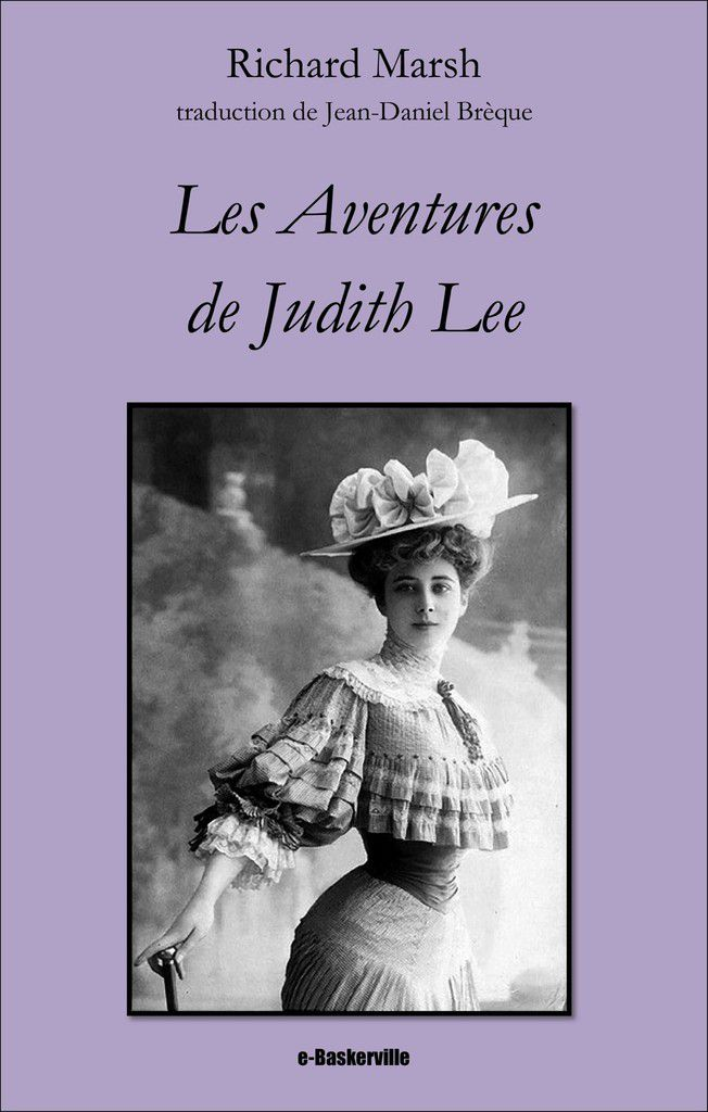 [e-Baskerville #39] Richard Marsh - Les Aventures de Judith Lee (Judith Lee, vol. 2)