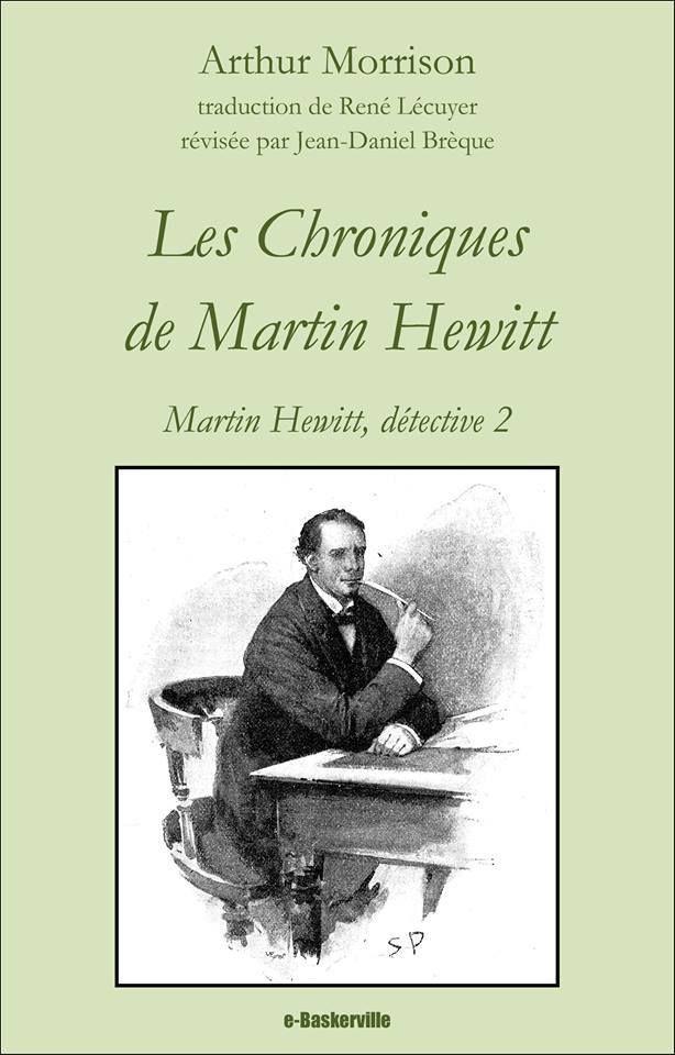 [A paraître] Intégrale des enquêtes de Martin Hewitt, par Arthur Morrison