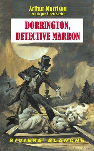 [Baskerville #35] Arthur Morrison - Dorrington, détective marron