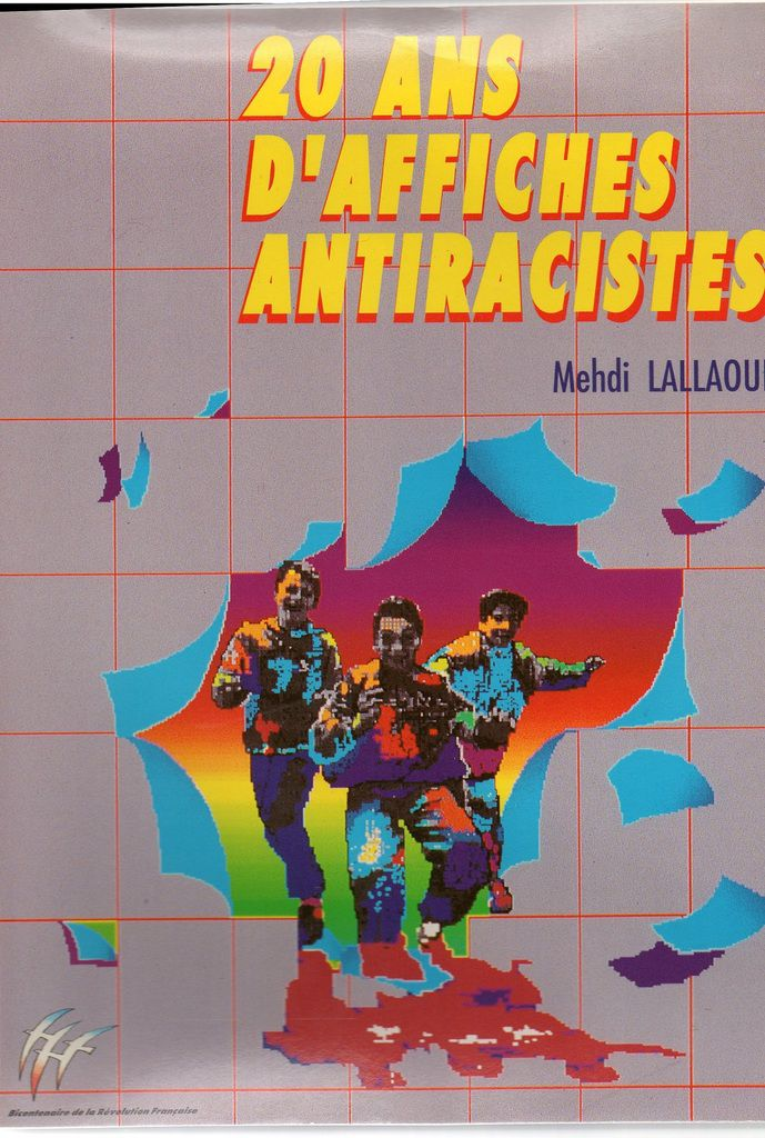 20 ANS D'AFFICHES ANTIRACISTES - association BLACK BLANC BEUR