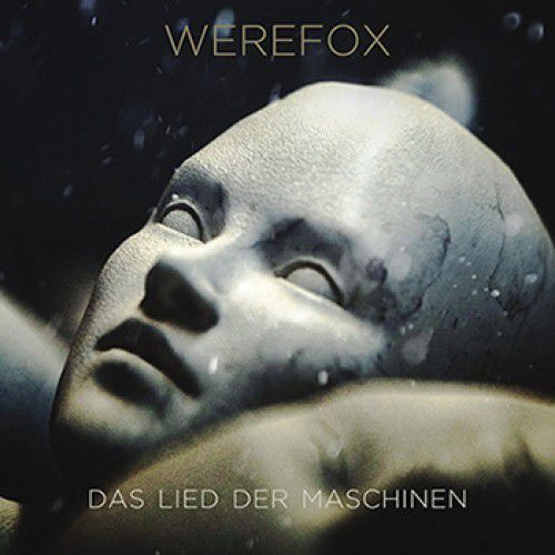Werefox - Das Lied Das Maschinen