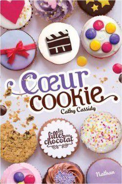 Les filles au chocolat, tome 6:             Coeur cookie