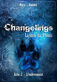 Changelings, acte 2: L'enlèvement