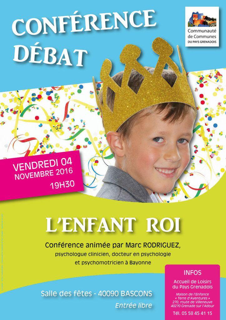 Conférence &quot&#x3B;l'Enfant Roi&quot&#x3B;