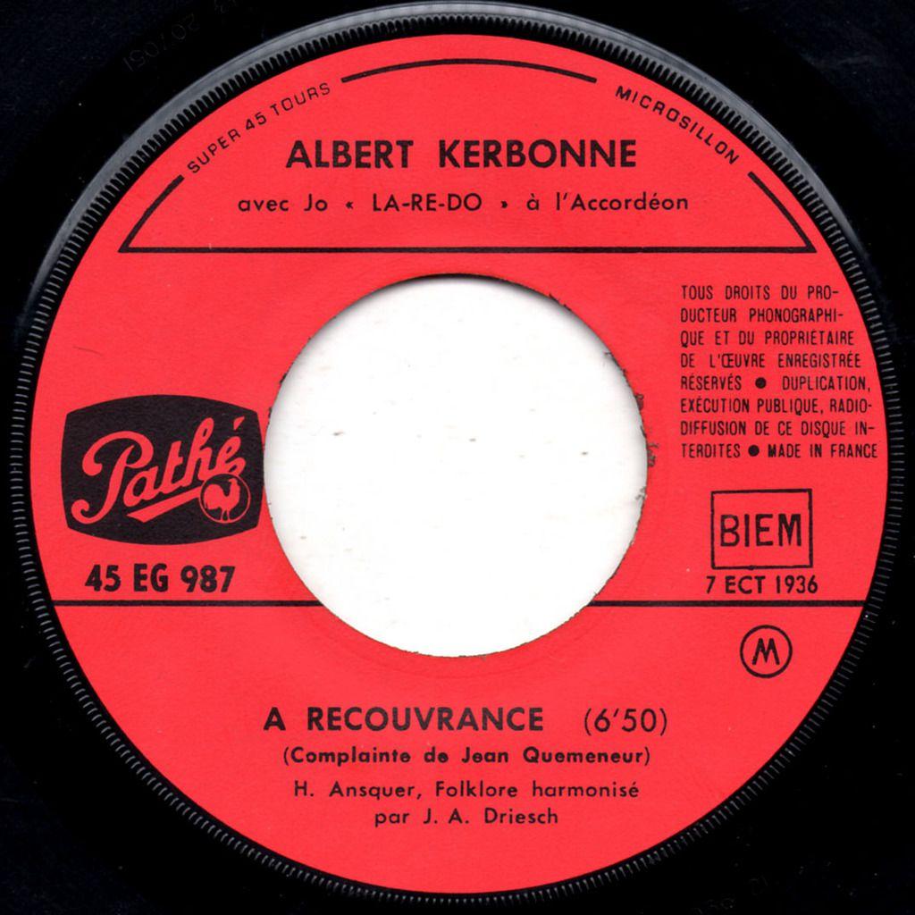 Albert Kerbonne - A Recouvrance (La complainte de Jean Quemeneur)