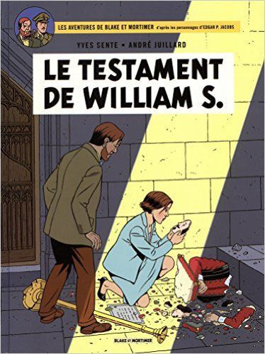 Le testatment de William S. les aventures de Bake et Mortimer T 24