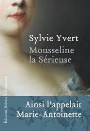 Mousseline la sérieuse / Sylvie Yvert