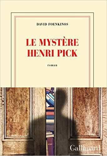 Le mystère Henri Pick / David Foenkinos