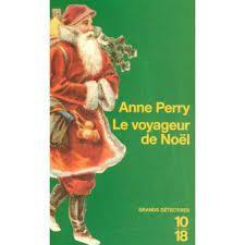 Le voyageur de Noël / Anne Perry