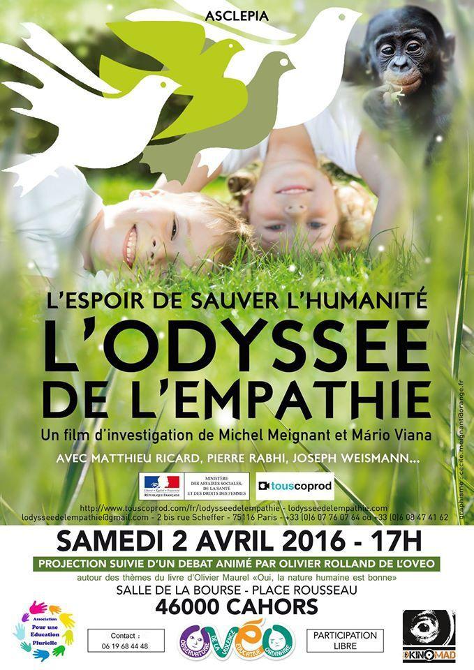 Samedi 2 Avril à Cahors &quot&#x3B;L'odyssée de l'empathie&quot&#x3B;