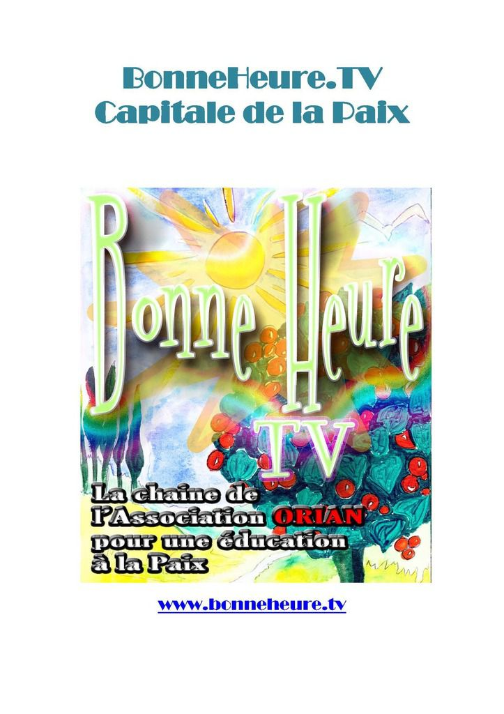 Bonneheure.tv, capitale de la Paix