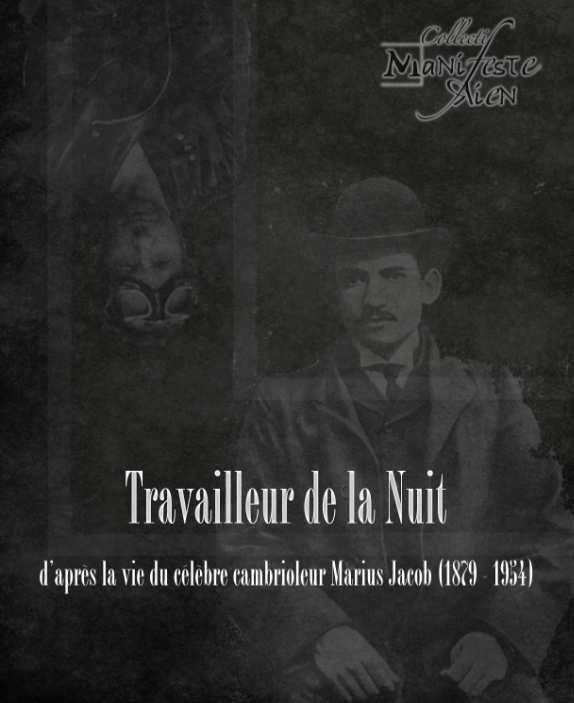 Travailleur de la Nuit  - Lou Marius...
