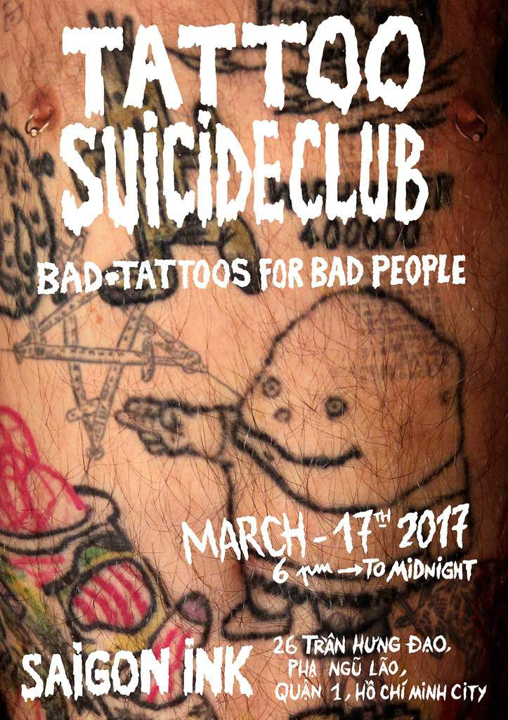 TATTOO SUICIDE CLUB, bad tattoos for bad people, 6pm to midnight, march 17th...