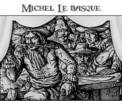 Michel le Basque enfin identifié