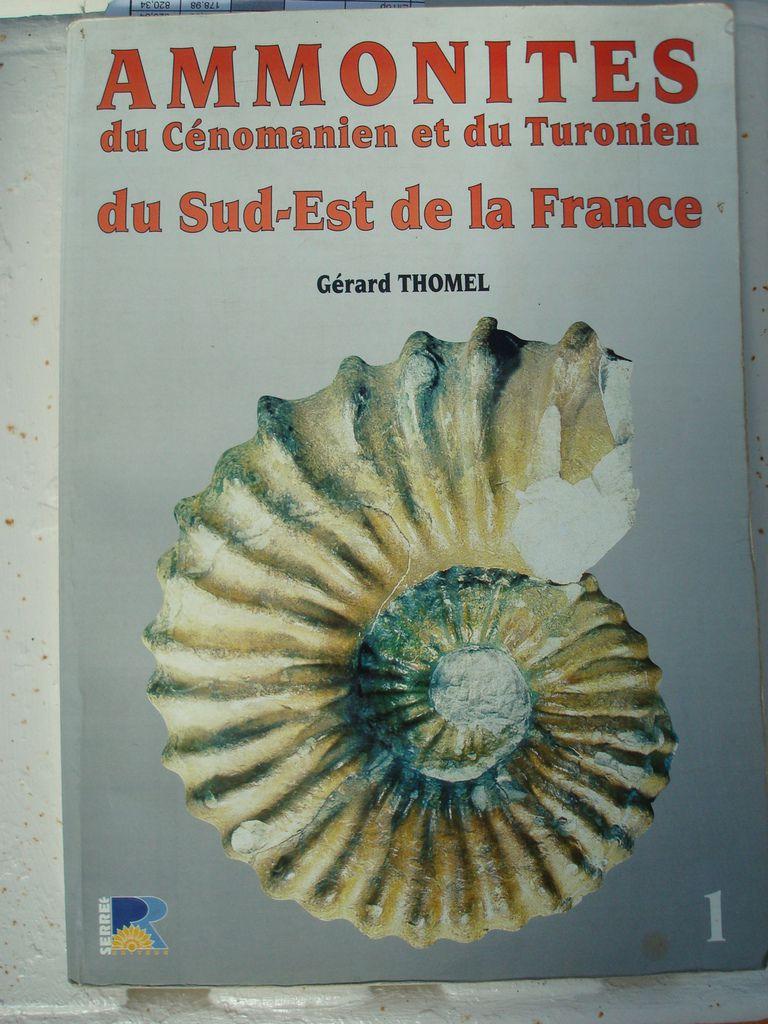 ammonites du cénomanien et du turonien du sud est de la france = de gérard thomel